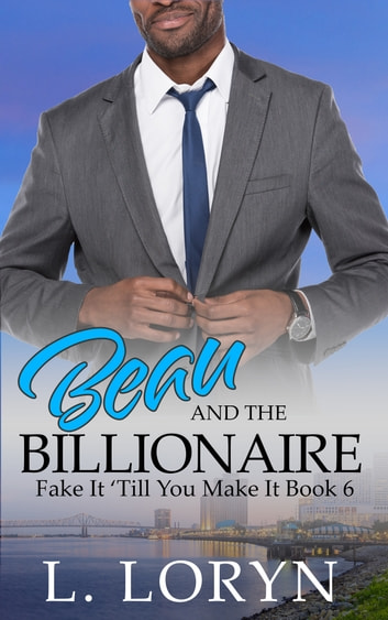 Beau and the Billionaire by L. Loryn Ebook/Pdf Download