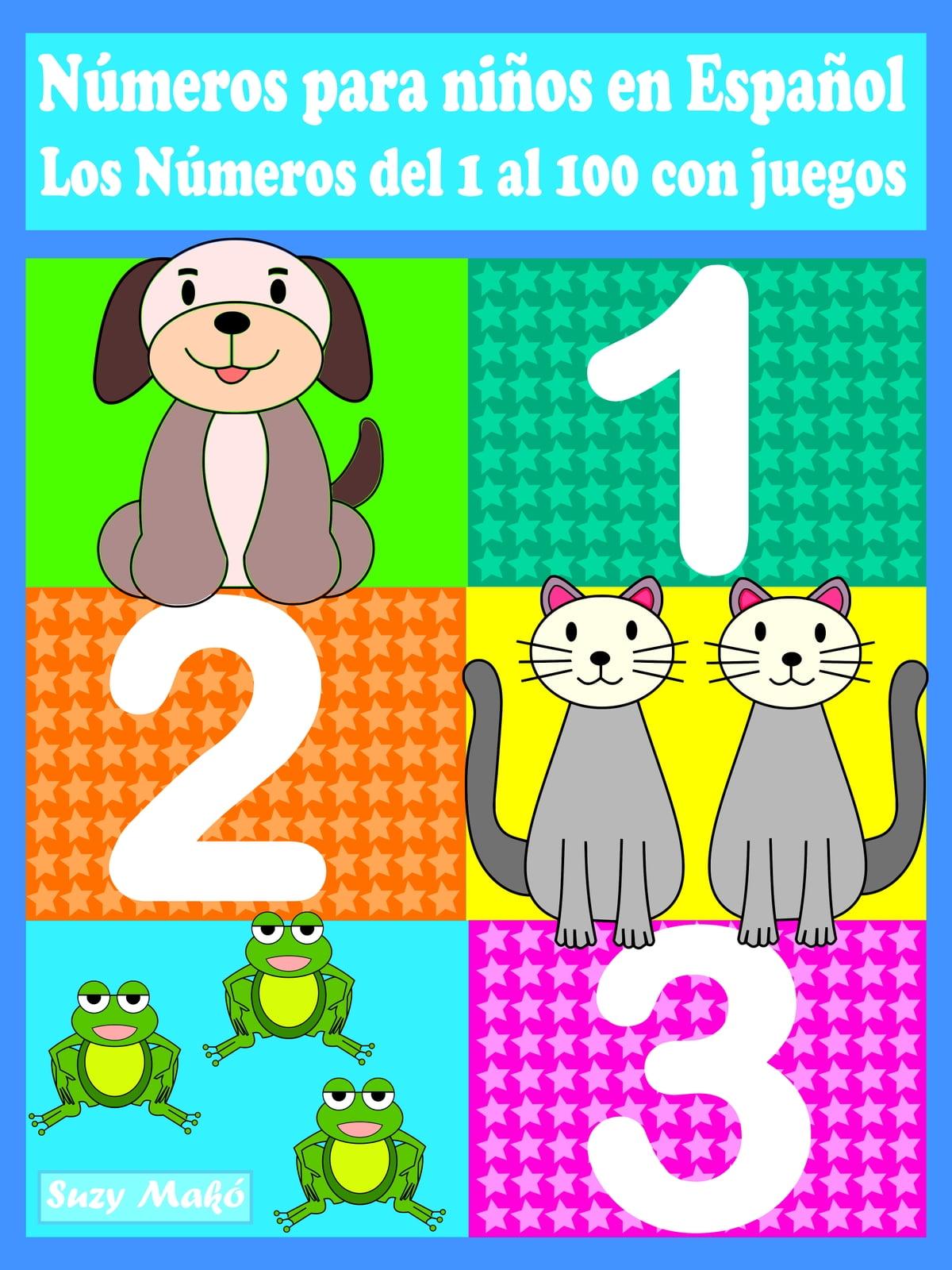 123 Numeros Para Ninos En Espanol Ebook Por Suzy Mako