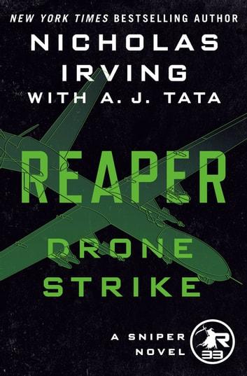 Reaper: Drone Strike by Nicholas Irving, A. J. Tata Ebook/Pdf Download