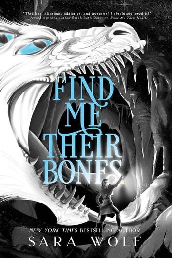 Find Me Their Bones by Sara Wolf Ebook/Pdf Download
