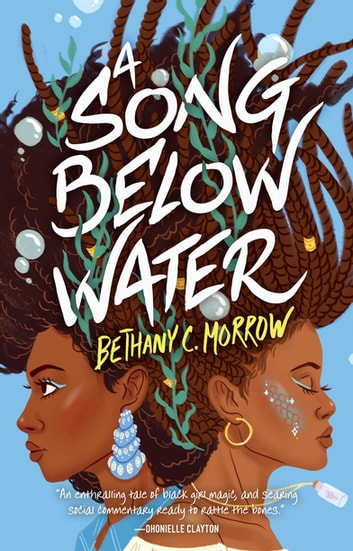 A Song Below Water by Bethany C. Morrow Ebook/Pdf Download