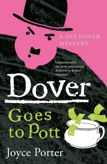 Dover Goes to Pott by Joyce Porter Ebook/Pdf Download