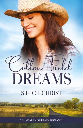Cotton Field Dreams by S E Gilchrist Ebook/Pdf Download