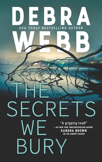 The Secrets We Bury by Debra Webb Ebook/Pdf Download