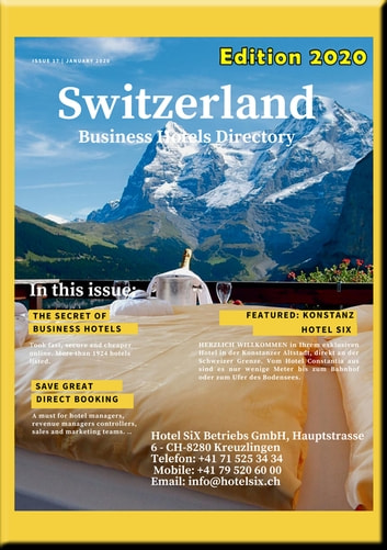 Switzerland Business Hotel Directory 2020 - Switzerland Business Hotel Directory 2019 includes recommanded Hotels, Tourist and Business Informations eBook by Heinz Duthel