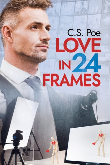 Love in 24 Frames by C.S. Poe Ebook/Pdf Download