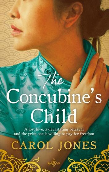 The Concubine's Child by Carol Jones Ebook/Pdf Download