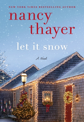 Let It Snow by Nancy Thayer Ebook/Pdf Download