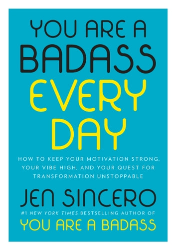 You Are a Badass Every Day by Jen Sincero Ebook/Pdf Download