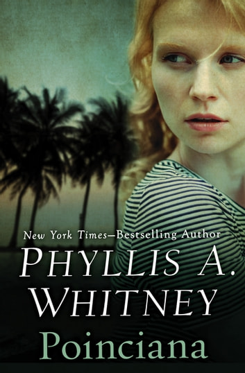 Poinciana by Phyllis A. Whitney Ebook/Pdf Download