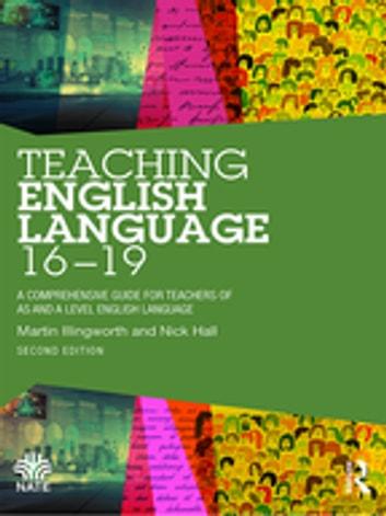 Teaching English Language 16-19 電子書,分類依據 Martin Illingworth - 9780429017780 | Rakuten Kobo 臺灣