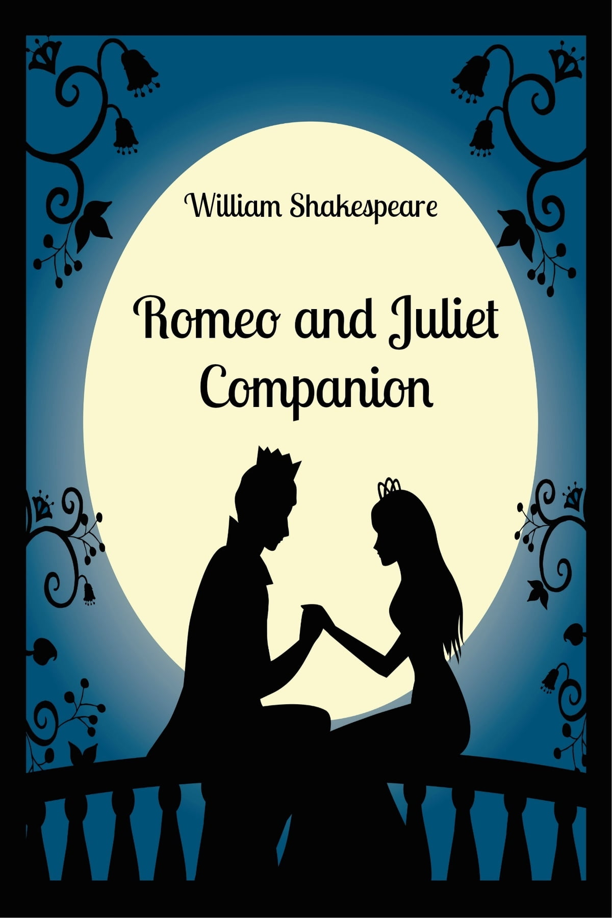 Romeo And Juliet Companion Includes Study Guide Complete