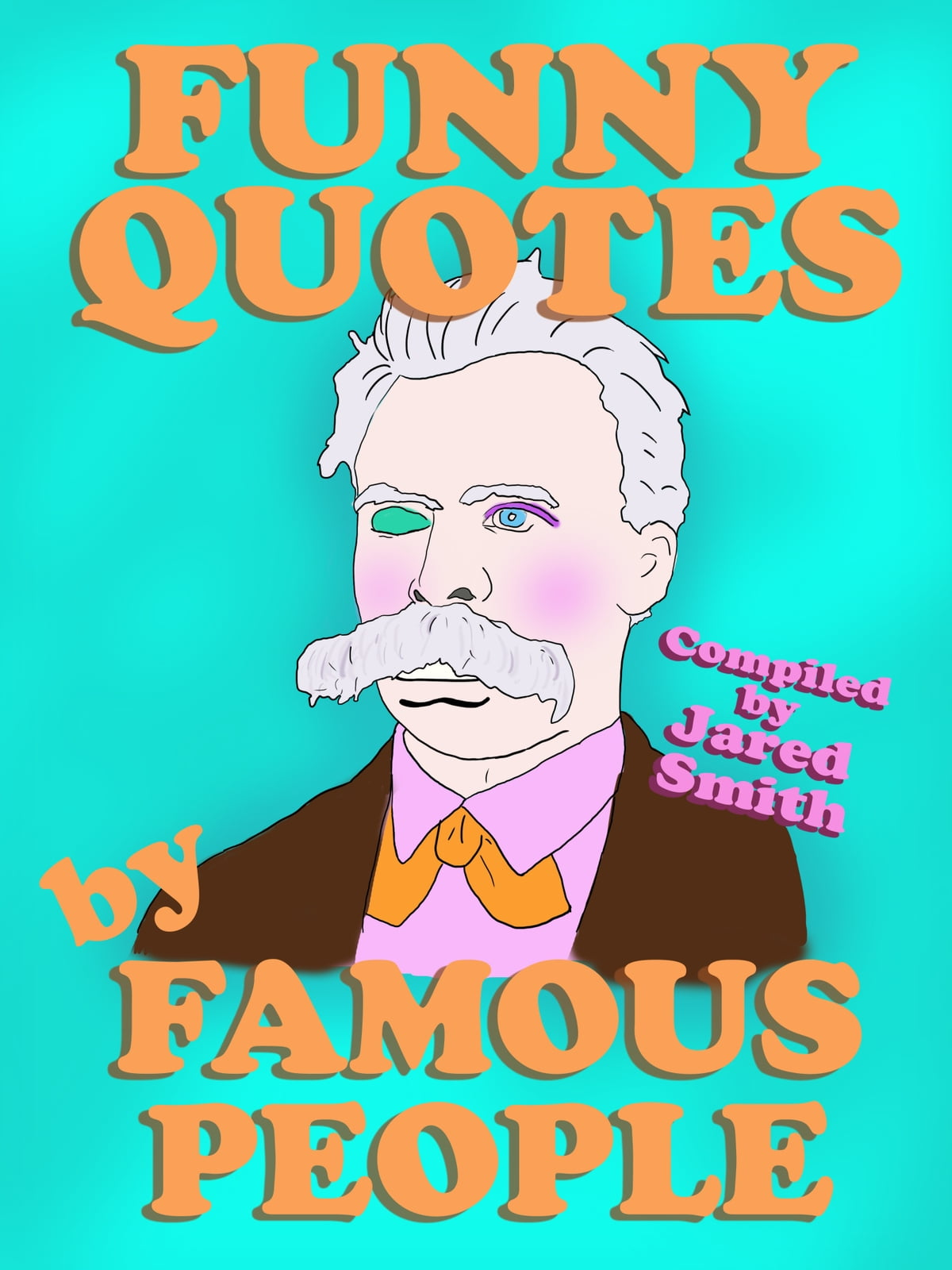 Funny Quotes By Famous People : funny, quotes, famous, people, Funny, Quotes, Famous, People, EBook, Tabitha, Carrington, Rakuten