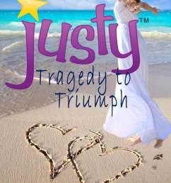 justy tragedy to triumph memoir ebook by justine crowley 9781301032235 rakuten kobo [ 806 x 1200 Pixel ]