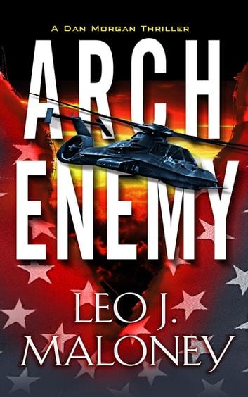 Arch Enemy by Leo J. Maloney Ebook/Pdf Download