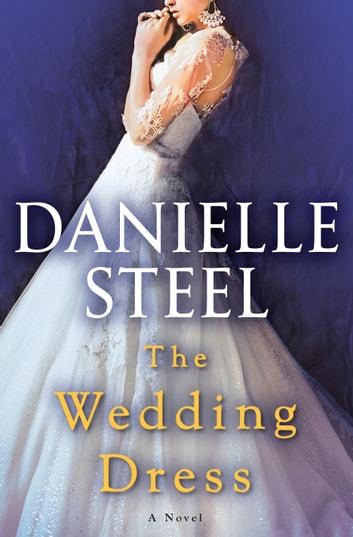 The Wedding Dress by Danielle Steel Ebook/Pdf Download