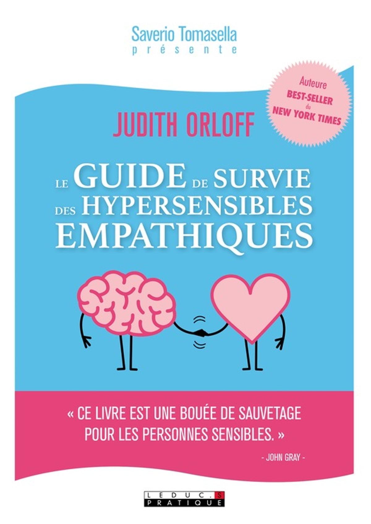 Le Guide De Survie Des Hypersensibles Empathiques : guide, survie, hypersensibles, empathiques, Guide, Survie, Hypersensibles, Empathiques, EBook, Judith, Orloff, 9791028511593, Rakuten, Canada
