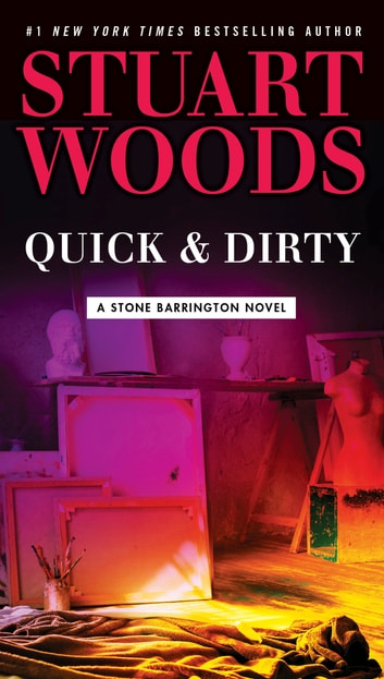 Quick & Dirty by Stuart Woods Ebook/Pdf Download