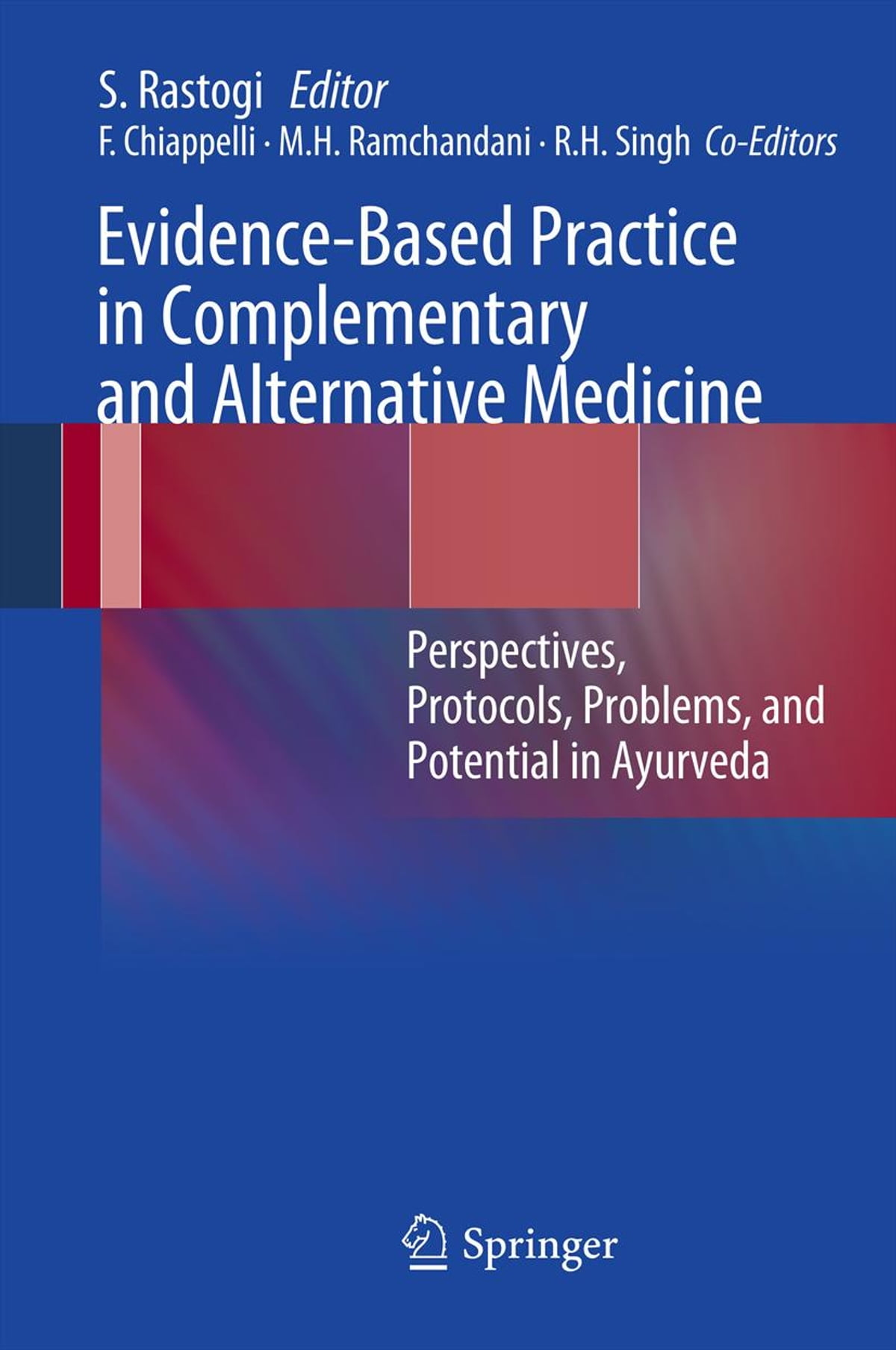 Evidence Based Practice In Complementary And Alternative