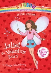 Rainbow Magic Special Edition Juliet The Valentine Fairy