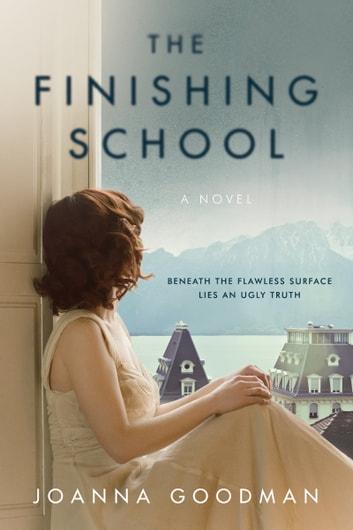 The Finishing School by Joanna Goodman Ebook/Pdf Download