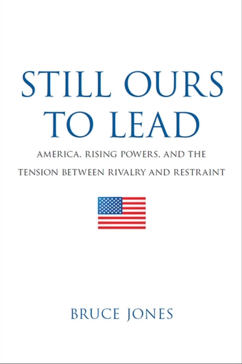 Still Ours to Lead by Bruce D. Jones Ebook/Pdf Download