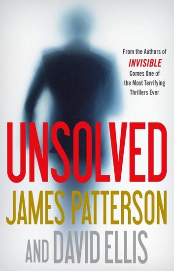 Unsolved by James Patterson, David Ellis Ebook/Pdf Download