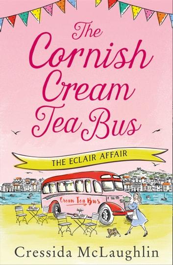 The Cornish Cream Tea Bus: Part Two  The clair Affair by Cressida McLaughlin Ebook/Pdf Download