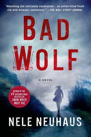 Bad Wolf by Nele Neuhaus Ebook/Pdf Download