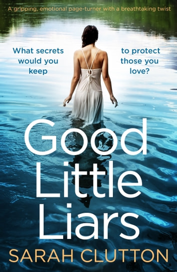 Good Little Liars by Sarah Clutton Ebook/Pdf Download