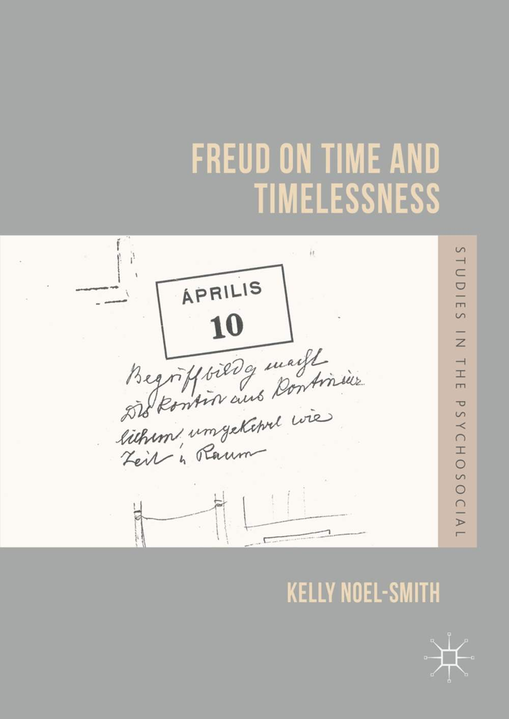 medium resolution of freud on time and timelessness ebook by kelly noel smith 9781137597212 rakuten kobo