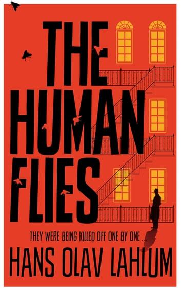 The Human Flies by Hans Olav Lahlum Ebook/Pdf Download