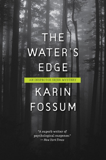 The Water's Edge by Karin Fossum Ebook/Pdf Download