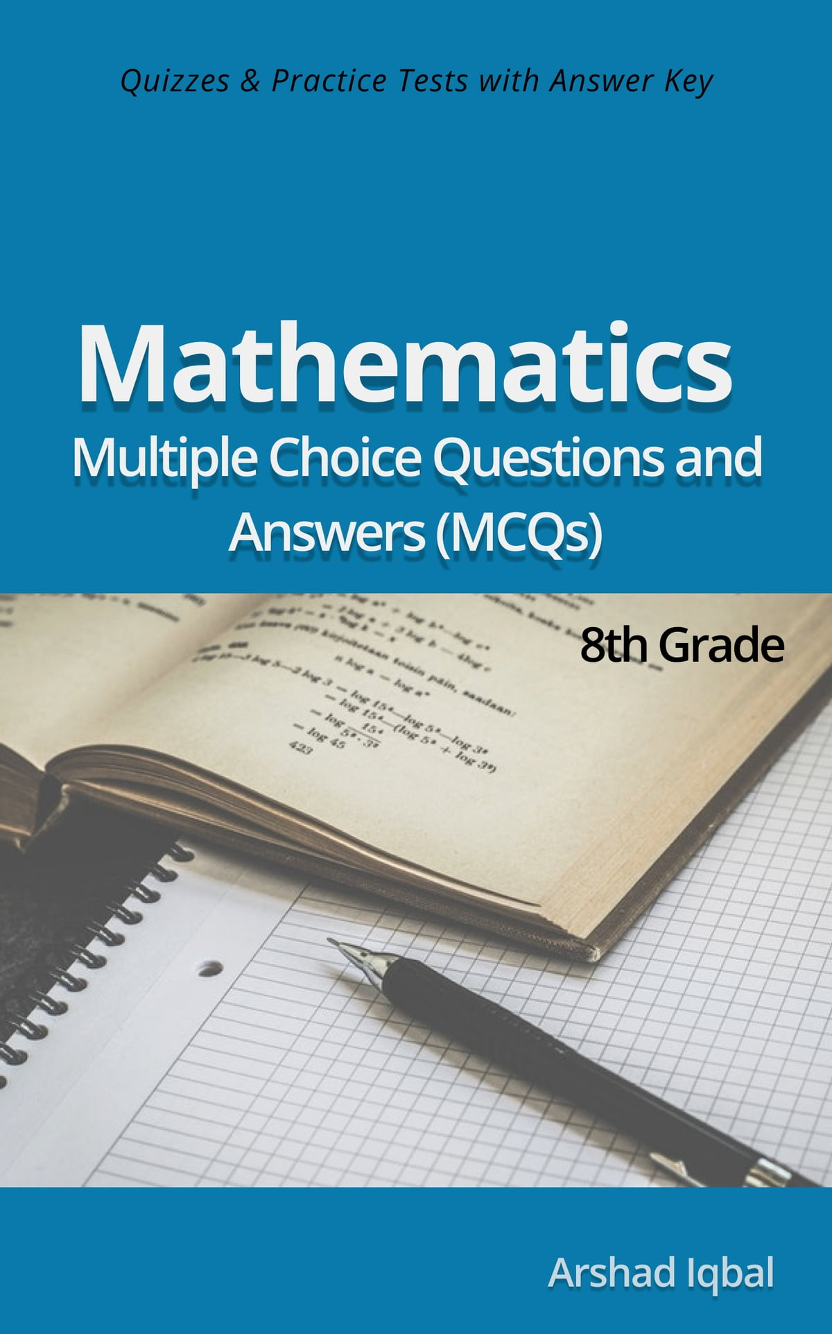 hight resolution of 8th Grade Math Multiple Choice Questions and Answers (MCQs): Quizzes \u0026  Practice Tests with Answer Key (Grade 8 Math Worksheets \u0026 Quick Study  Guide) eBook by Arshad Iqbal - 9781310500046   Rakuten Kobo United States
