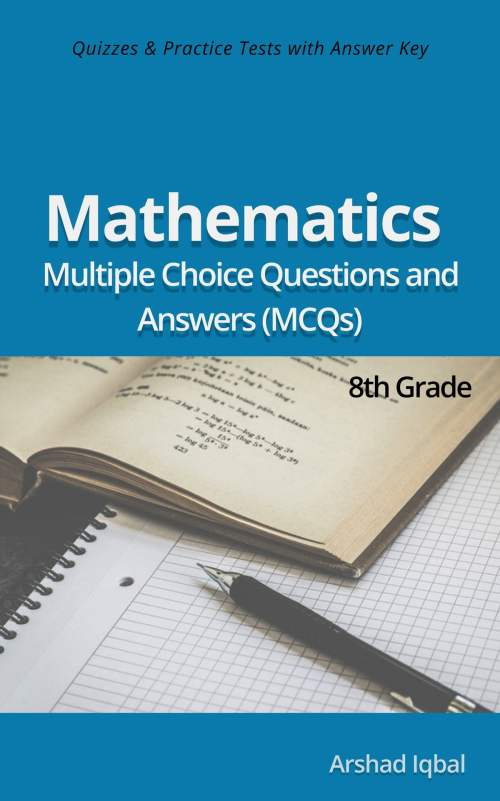 small resolution of 8th Grade Math Multiple Choice Questions and Answers (MCQs): Quizzes \u0026  Practice Tests with Answer Key (Grade 8 Math Worksheets \u0026 Quick Study  Guide) eBook by Arshad Iqbal - 9781310500046   Rakuten Kobo United States