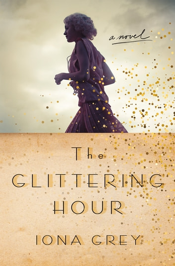 The Glittering Hour by Iona Grey Ebook/Pdf Download