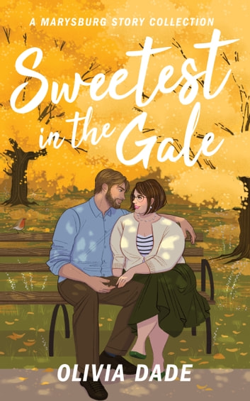 Sweetest in the Gale by Olivia Dade Ebook/Pdf Download