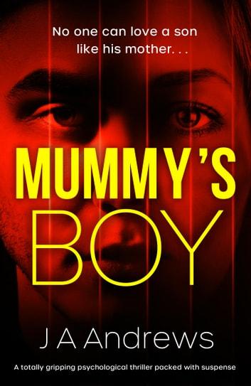 Mummy's Boy by JA Andrews Ebook/Pdf Download