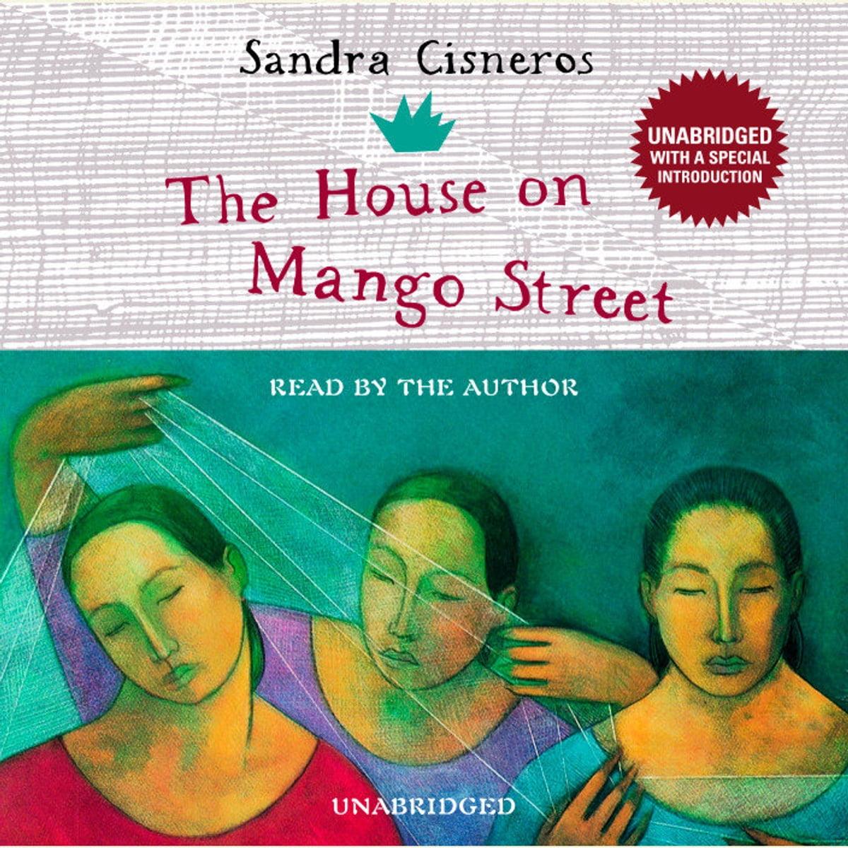 The House on Mango Street Audiobook by Sandra Cisneros  9780739322819  Rakuten Kobo