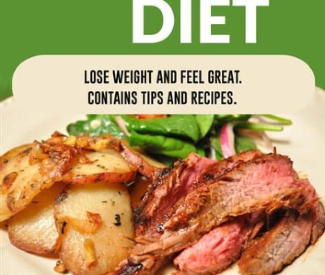 Atkins Diet Lose Weight And Feel Great Contains Tips And Recipes Diets Ebook By Arnold