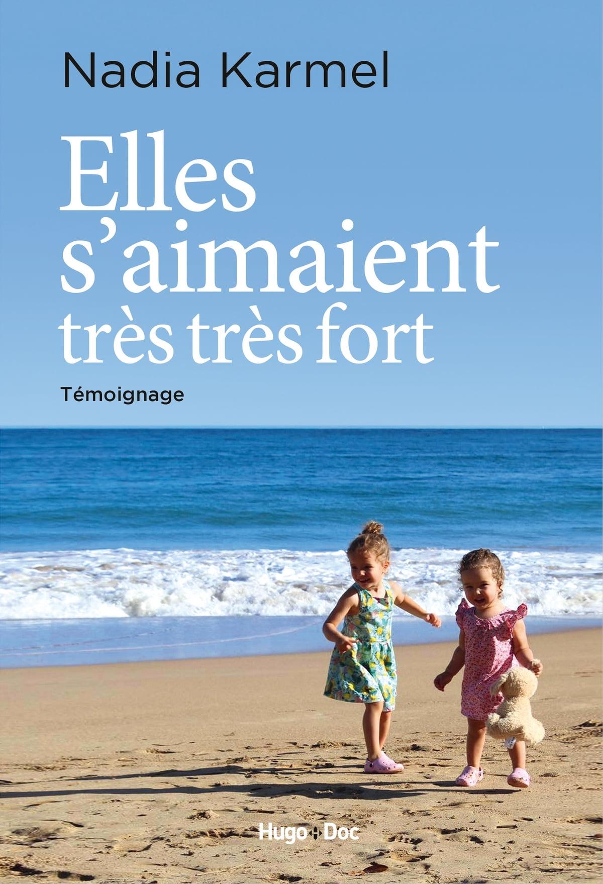 Elles S'aimaient Très Très Fort : elles, s'aimaient, très, Elles, S'aimaient, Très, EBook, Nadia, Karmel, 9782755651140, Rakuten, Greece