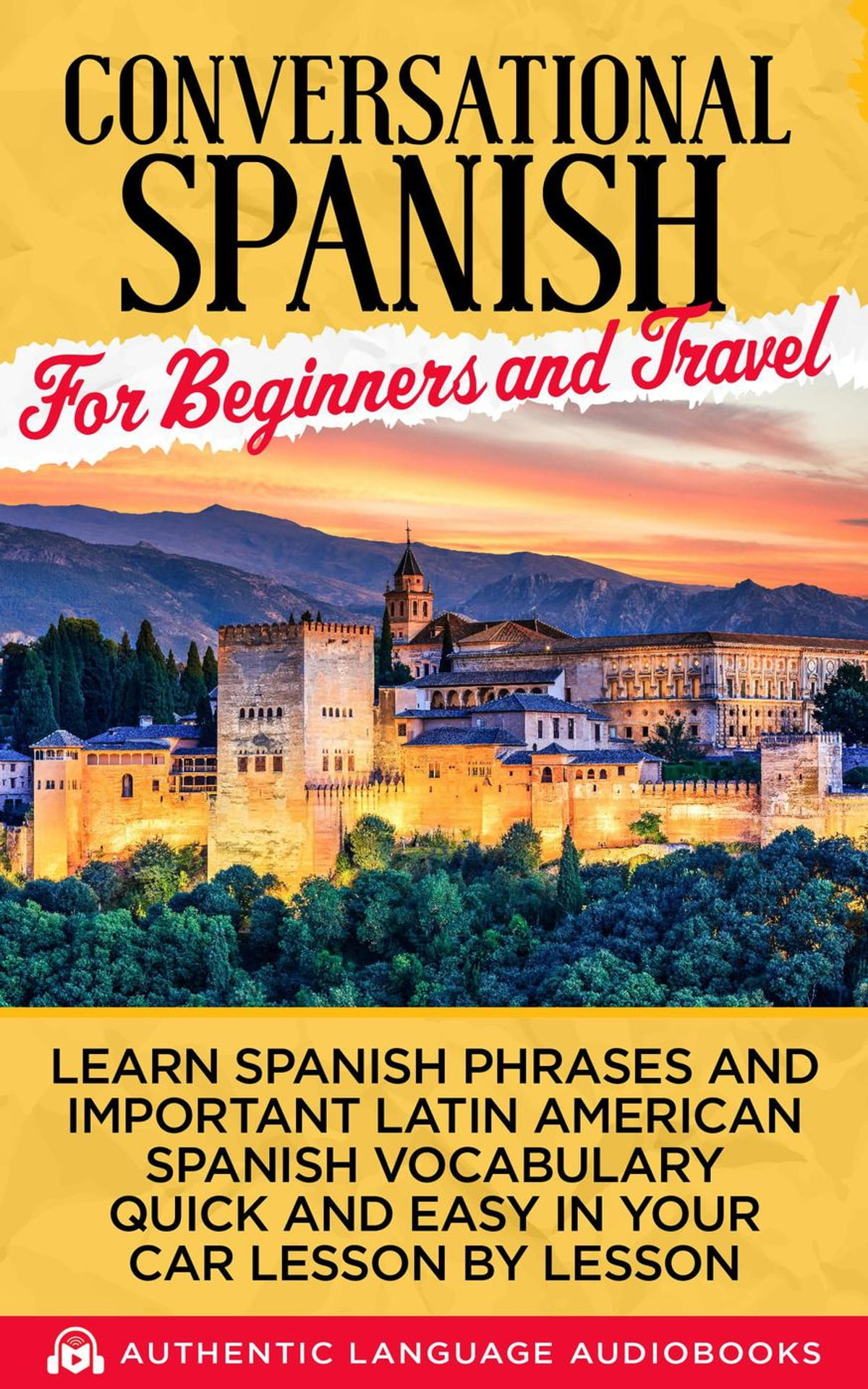 Conversational Spanish For Beginners And Travel Learn