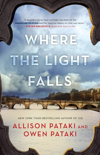Where the Light Falls by Allison Pataki, Owen Pataki Ebook/Pdf Download