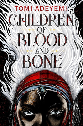 Children of Blood and Bone by Tomi Adeyemi Ebook/Pdf Download
