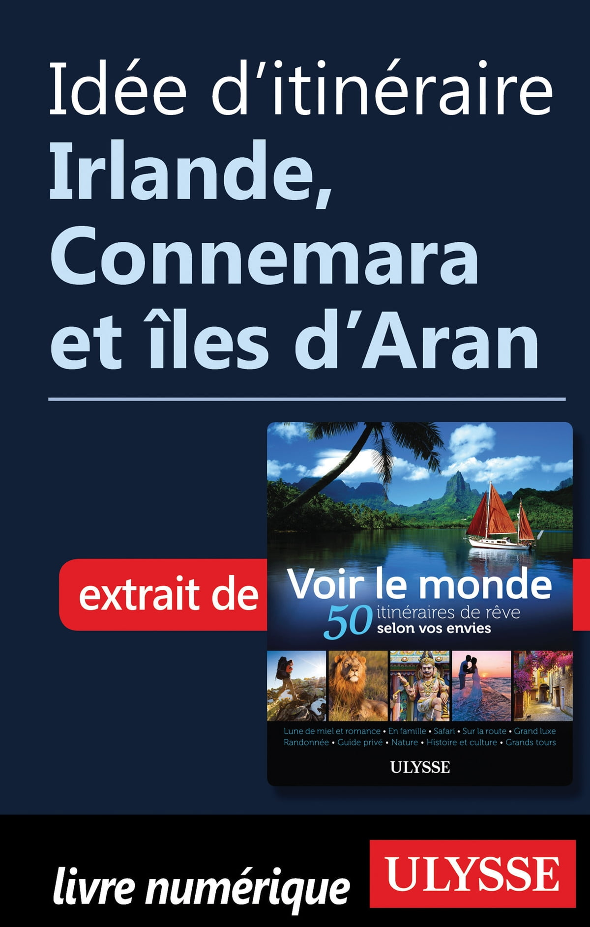 Idee D Itineraire Irlande Connemara Et Iles D Aran Ebook