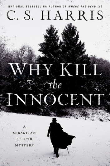 Why Kill the Innocent by C. S. Harris Ebook/Pdf Download