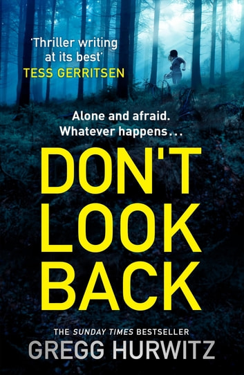Don't Look Back by Gregg Hurwitz Ebook/Pdf Download