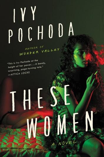 These Women by Ivy Pochoda Ebook/Pdf Download
