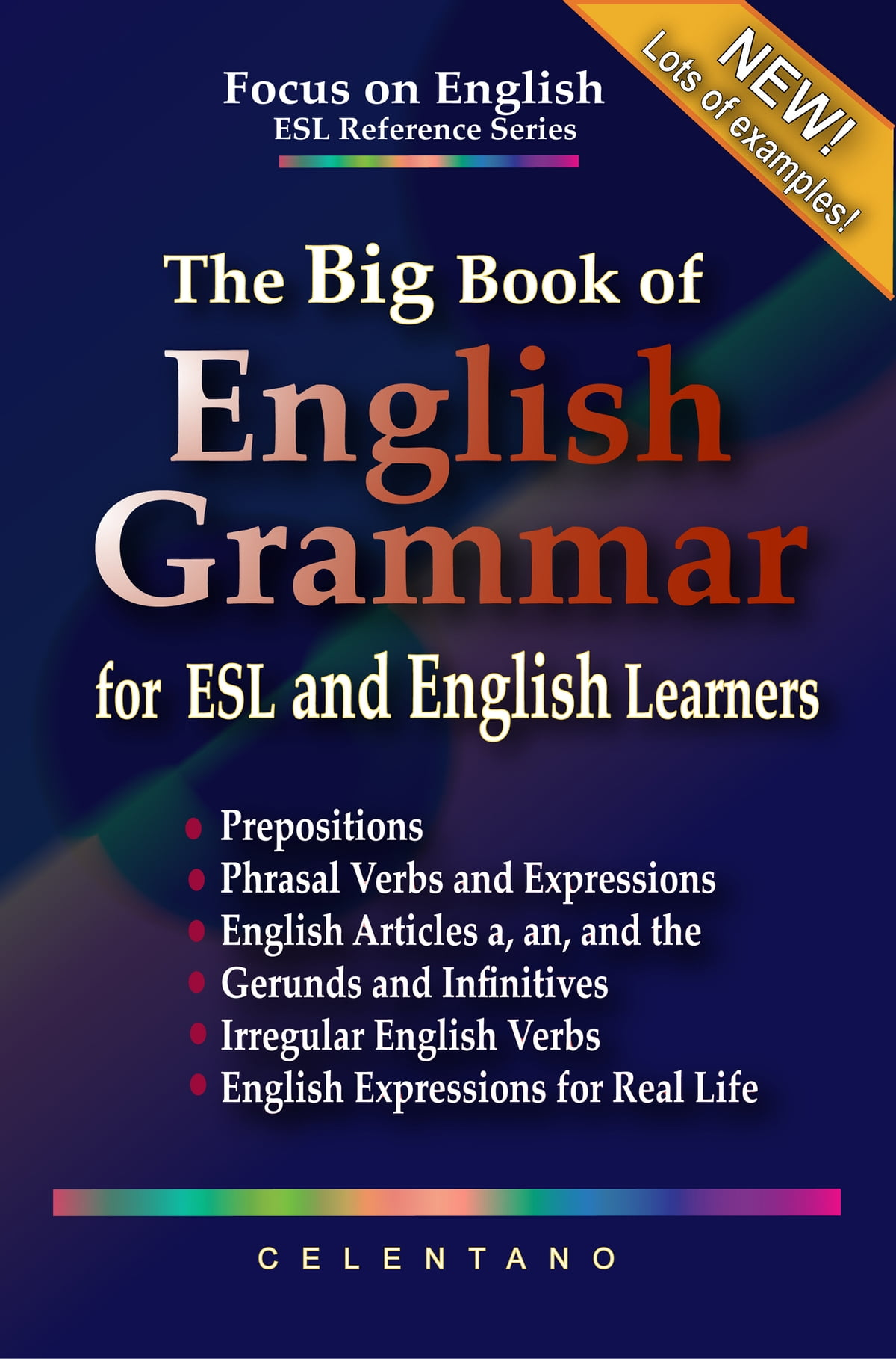 The Big Book Of English Grammar For Esl And English