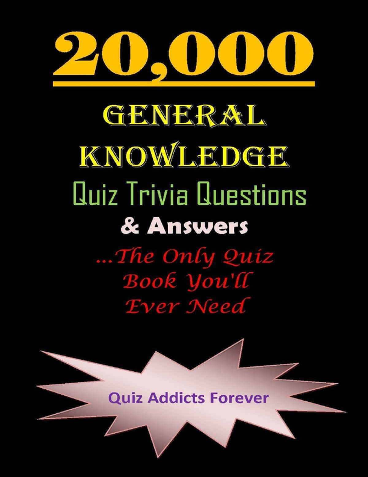 20 000 General Knowledge Quiz Trivia Questions And Answers